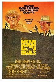 Mean Dog Blues(1978) Poster - Movie Forum, Cast, Reviews