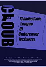 Clandestine League of Undercover Business
