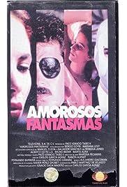 Amorosos fantasmas (1994) filme kostenlos