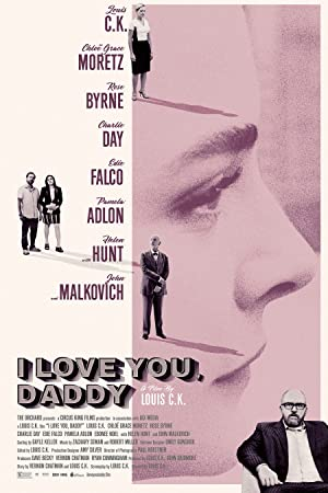 Permalink to Movie I Love You, Daddy (2017)