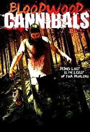 Bloodwood Cannibals(2010) Poster - Movie Forum, Cast, Reviews