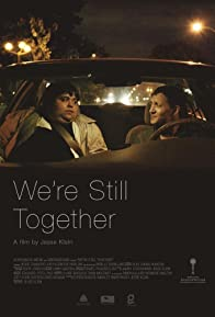 Primary photo for We're Still Together