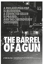 The Barrel of a Gun