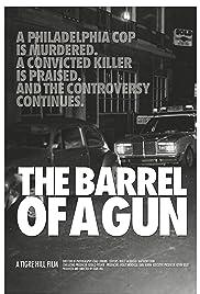 The Barrel of a Gun Poster