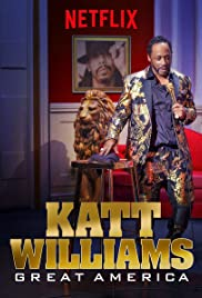Katt Williams: Great America (2018) Poster - TV Show Forum, Cast, Reviews