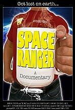 Space Ranger: A Documentary