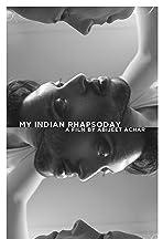 My Indian Rhapsody