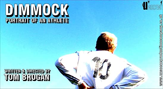 New hollywood movie trailer download Dimmock: Portrait of an Athlete UK [1280x800]