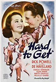 Hard to Get (1938) Poster - Movie Forum, Cast, Reviews