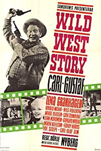 Downloading free hd movies Wild West Story [480p]