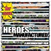 Heroes Manufactured (2016)