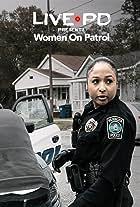 Live PD: Women on Patrol
