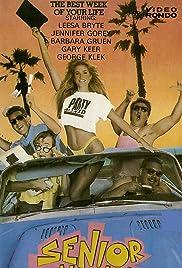 Senior Week(1987) Poster - Movie Forum, Cast, Reviews
