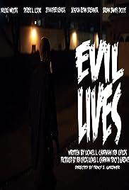 Evil Lives Poster