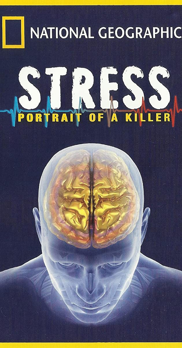 Killer Stress: A National Geographic Special (TV Movie 2008) - IMDb