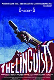 The Linguists (2008) Poster - Movie Forum, Cast, Reviews