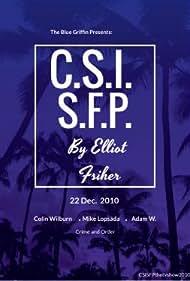 Colin Becket, Michel Lopo, and Adam W. in CSI: SFP (2010)