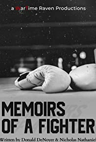 Primary photo for Memoirs of a Fighter