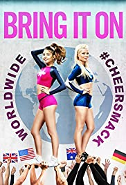 Bring It On: Worldwide #Cheersmack (2017) 1080p