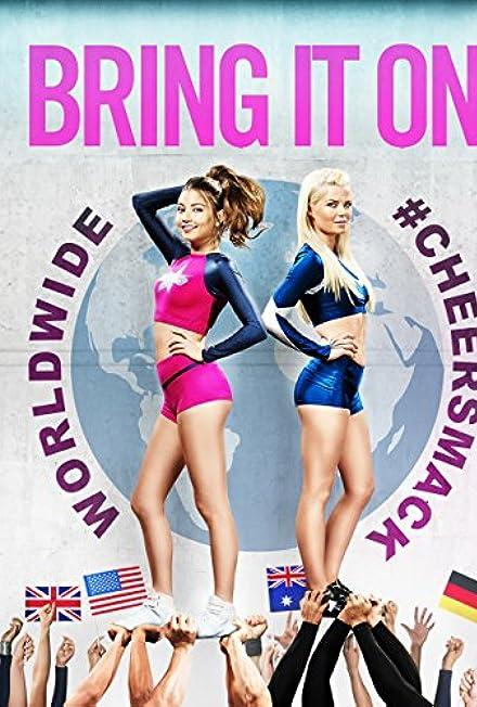Film: Gençlik Ateşi 6 - Bring It On: Worldwide Cheersmack