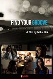 Find Your Groove Poster