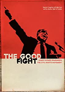Latest movie downloads free hollywood The Good Fight: James Farmer Remembers the Civil Rights Movement by none [1280x960]