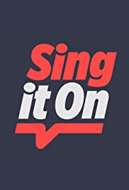 Sing It On Poster - TV Show Forum, Cast, Reviews