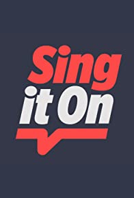 Primary photo for Sing It On
