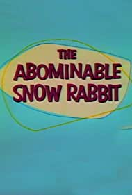 The Abominable Snow Rabbit (1961) Poster - Movie Forum, Cast, Reviews