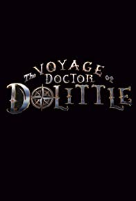 Primary photo for The Voyage of Doctor Dolittle