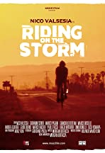 Riding on the storm