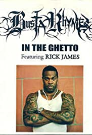 Busta Rhymes Feat. Rick James: In the Ghetto Poster