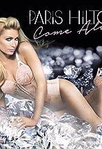 Paris Hilton: Come Alive
