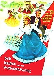 Der Kaiser und das Wäschermädel Poster