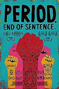 Period. End of Sentence.ประจำเดือน ปฏิวัติพลังหญิง