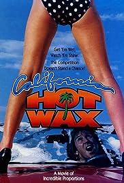 California Hot Wax Poster
