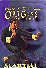 Mystic Origins of the Martial Arts Poster