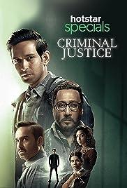 Criminal Justice (2019) Season 1 Hindi Complete
