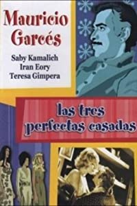 Full movie downloadable Las tres perfectas casadas Spain [h264]