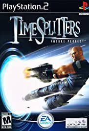 TimeSplitters: Future Perfect (2005) Poster - Movie Forum, Cast, Reviews