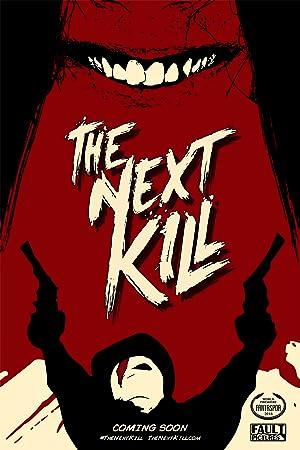 The Next Kill (2018)