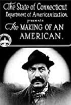 The Making of an American