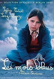 Les mots bleus(2005) Poster - Movie Forum, Cast, Reviews