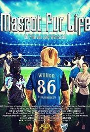 Mascot Fur Life Poster