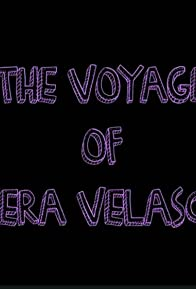 Primary photo for The Voyage of Vera Velasco