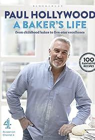 Paul Hollywood in Paul Hollywood: A Baker's Life (2017)