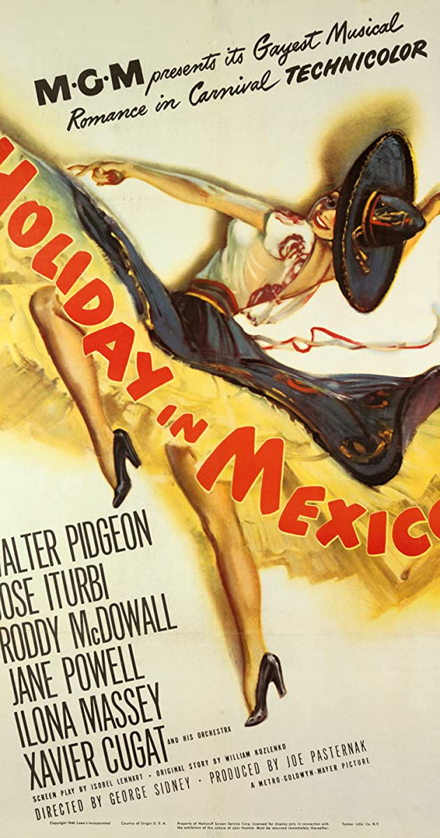 Holiday in Mexico (1946) - Holiday in Mexico (1946) - User