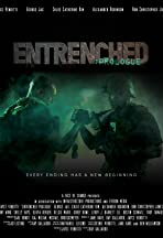Entrenched: Prologue