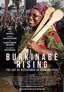 BURKINABÈ RISING: the art of resistance in Burkina Faso (2018)