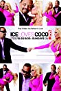 Ice Loves Coco (2011) Poster